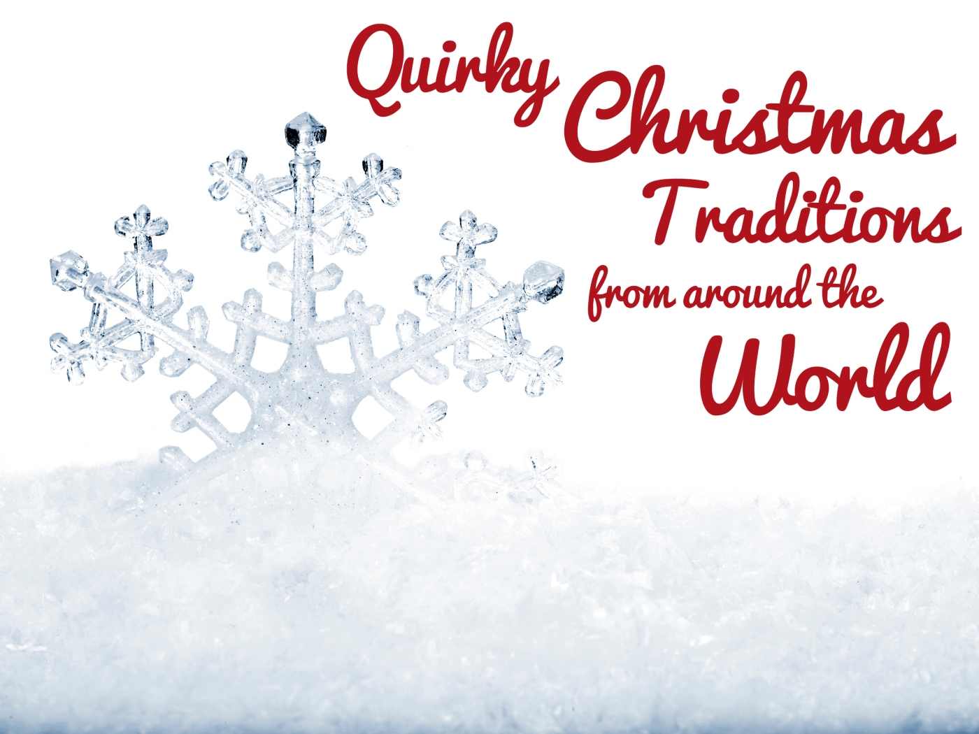 Quirky Christmas Traditions from Around the World – The Blog for the ...